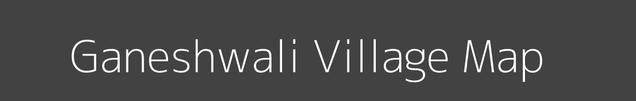 Map of Ganeshwali Village in Rajasthan Image